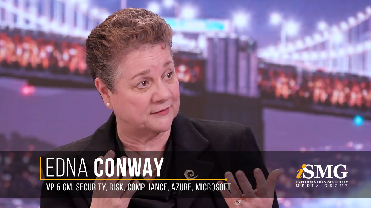 Edna Conway, Vice President & General Manager Global Security, Risk & Compliance, Azure at Microsoft
