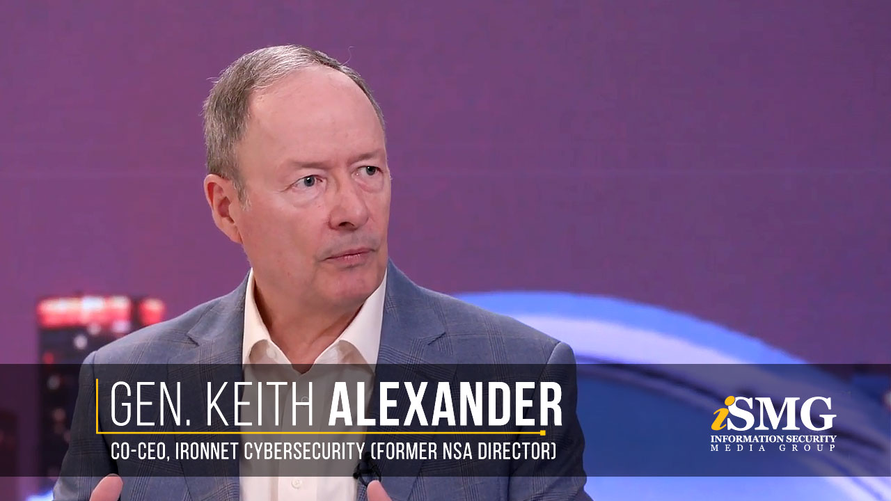 Four-Star Army General Keith Alexander, Co-CEO, IronNet Cybersecurity (Former NSA Director)