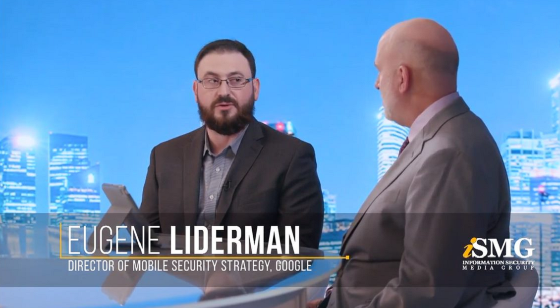 Eugene Linderman, Director of Mobile Security Strategy, Google